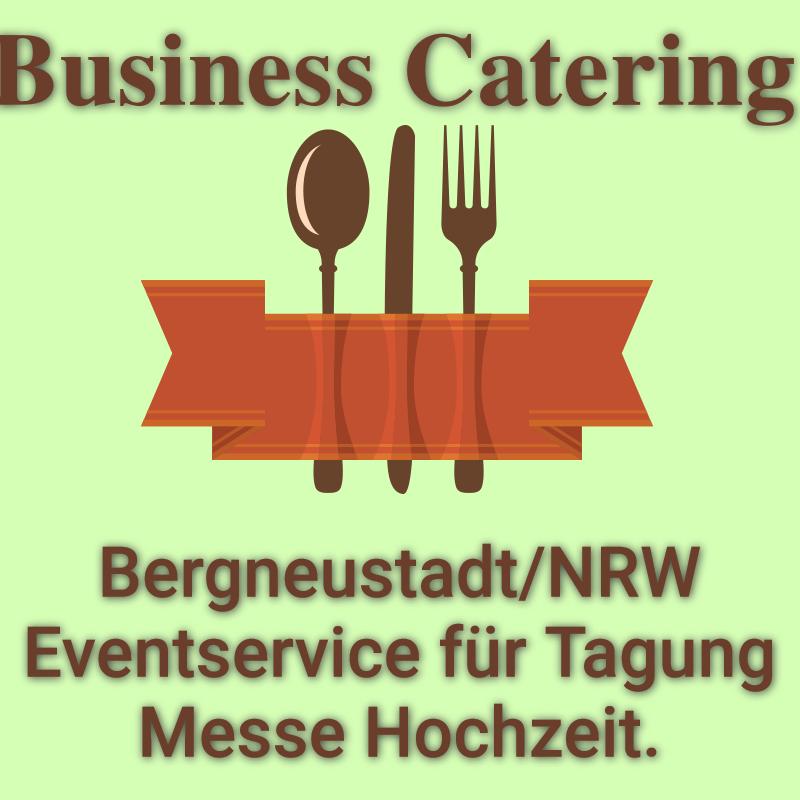 Bergneustadt NRW Eventservice für Tagung Messe Hochzeit.