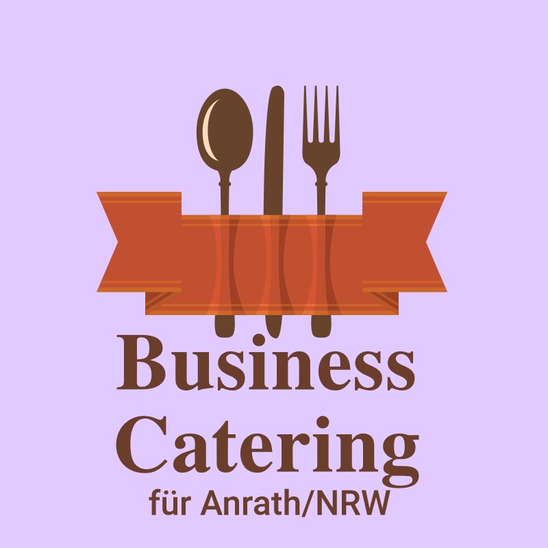 Business Catering für Anrath NRW Eventservice für Tagung Messe Hochzeit.