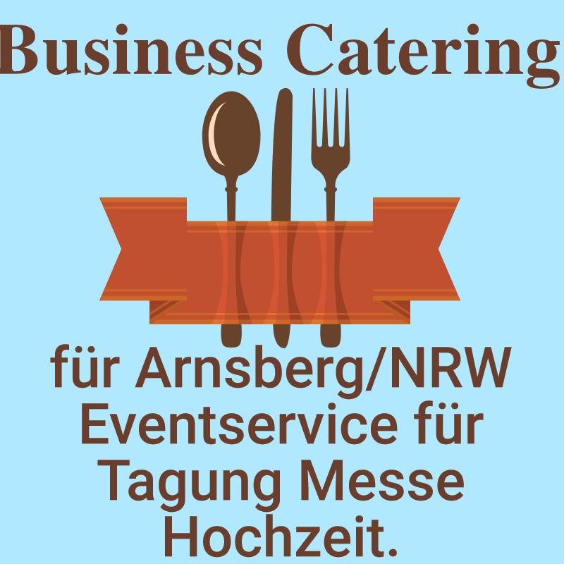 Business Catering für Arnsberg NRW Eventservice für Tagung Messe Hochzeit.
