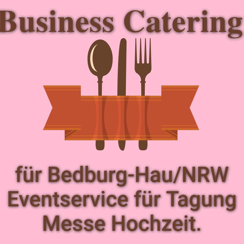 Business Catering für Bedburg-Hau NRW Eventservice für Tagung Messe Hochzeit.