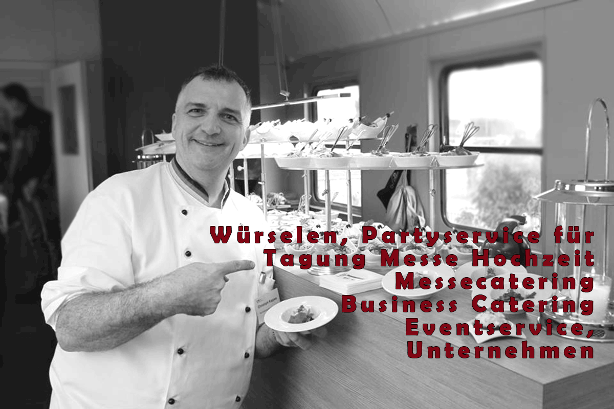 Würselen-NRW-Partyservice-für-Tagung-Messe-Hochzeit.